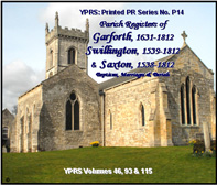 Garforth 1631 - 1812, Swillington 1539 - 1812 & Saxton in Elmet 1538 - 1812 (P.14)